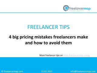 4 pricing mistakes freelancers make and how to avoid them