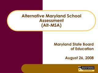 Alternative Maryland School Assessment Alt-MSA