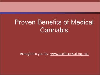 Proven Benefits of Medical Cannabis