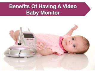 Benefits Of Having A Video Baby Monitor
