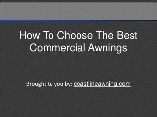 How To Choose The Best Commercial Awnings