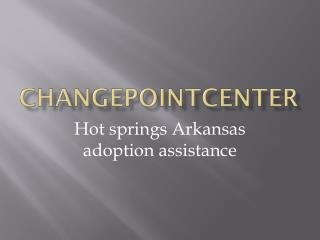 Hot springs Arkansas adoption assistance
