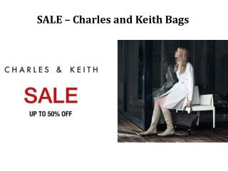 Sale on Charles and Keith Bags