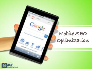 Mobile SEO Optimization - Easy Media Network