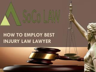 How to Employ Best Injury Law Lawyer