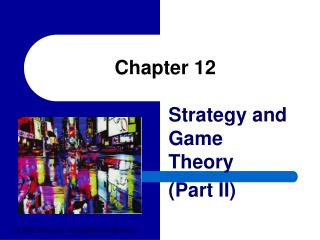 Game Theory Part II