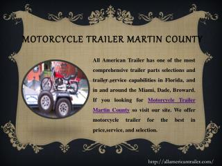 Motorcycle Trailer Martin County