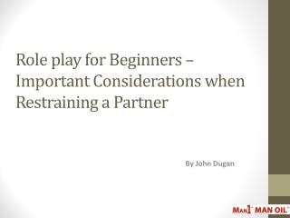 Role play for Beginners – Important Considerations when Rest