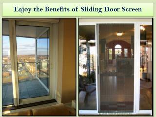 Enjoy the Benefits of Sliding Door Screen