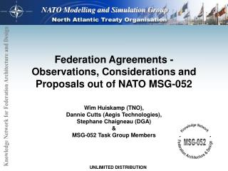 Federation Agreements -  Observations, Considerations and Proposals out of NATO MSG-052