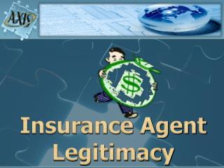 Insurance Agent Legitimacy
