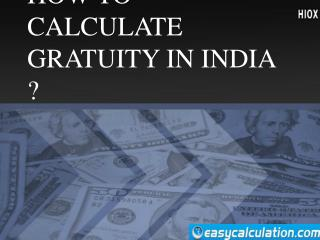 How to Calculate Gratuity in India ?
