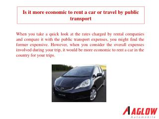 Is it more economic to rent a car or travel by public transp