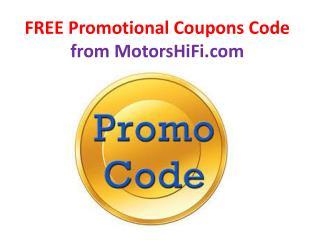 Promotional Coupons Code - MotorsHiFi