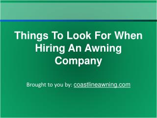 Things To Look For When Hiring An Awning Company