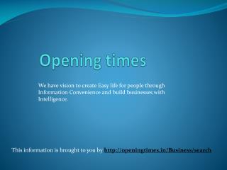 Openingtimes