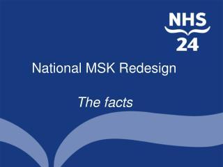 National MSK Redesign