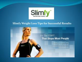 Slimfy Weight Loss Tips for Successful Results