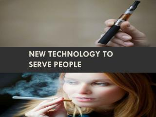 New technology to serve people