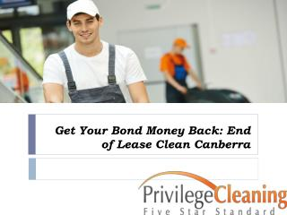 Get Your Bond Money Back End of Lease Clean Canberra