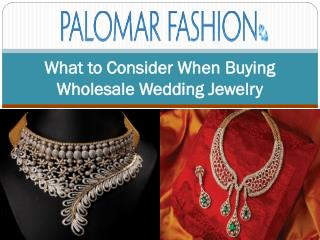 What to Consider When Buying Wholesale Wedding Jewelry
