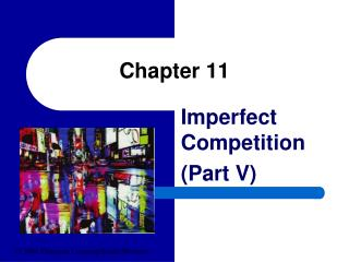 Imperfect Competition Part V
