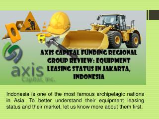 Axis Capital Funding Regional Group Review: Equipment Leasin