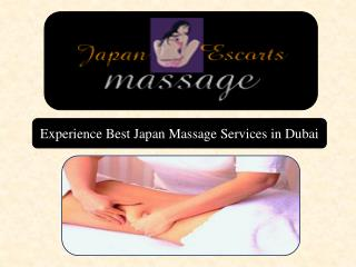 Experience Best Japan Massage Services in Dubai