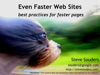 Even Faster Web Sites  best practices for faster pages