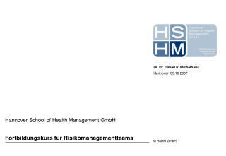 Fortbildungskurs f r Risikomanagementteams