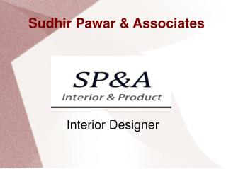 interior designer in pune : Sudhir Pawar & Associates
