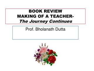 BOOK REVIEW MAKING OF A TEACHER- The Journey Continues