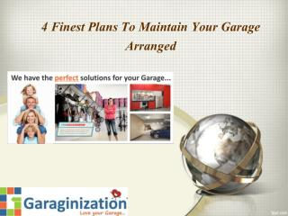 4 Finest Plans To Maintain Your Garage Arranged