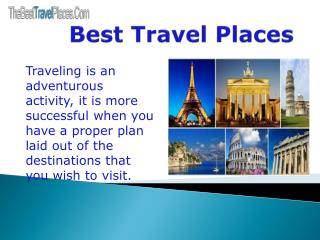 The Best Traveling Places Company in the Paris