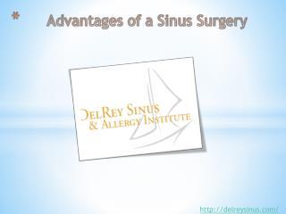 Advantages of a Sinus Surgery