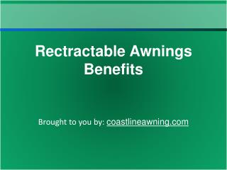 Rectractable Awnings Benefits
