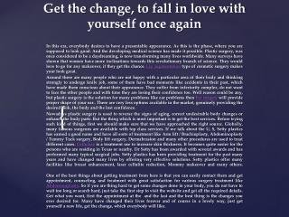 Get the change, to fall in love with yourself once again