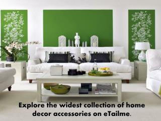 Explore the widest collection of home decor accessories on e