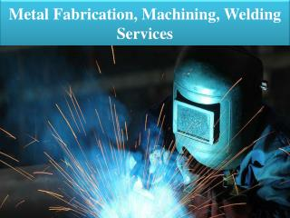 Metal Fabrication, Machining, Welding and Welder Keystone IA