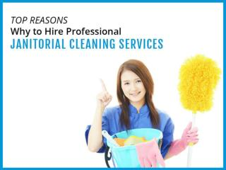 Why to Hire Janitorial Services in Victoria BC – Reasons