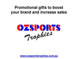 Promotional gifts to boost your brand and increase your sale