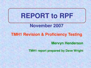 REPORT to RPF