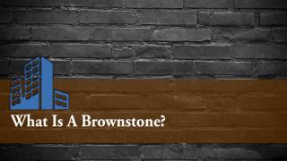 What Is A Brownstone?