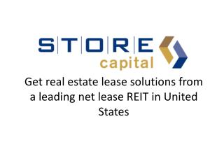 STORE Capital – Get real estate lease solutions from a leadi