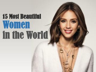 15 Most Beautiful Women in the World