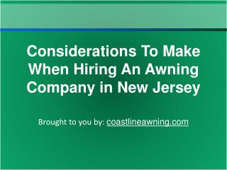 Considerations To Make When Hiring An Awning Company in New