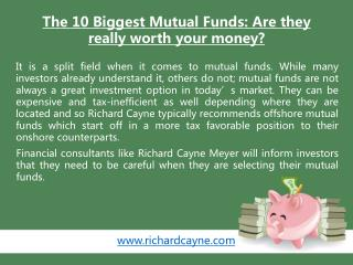 The 10 Biggest Mutual Funds - Are they really worth your mon