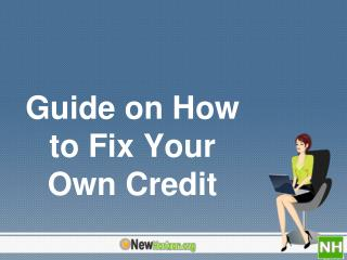 Guide on How to Fix Your Own Credit
