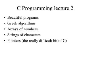 C Programming lecture 2