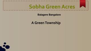 Sobha Green Acres Bangalore